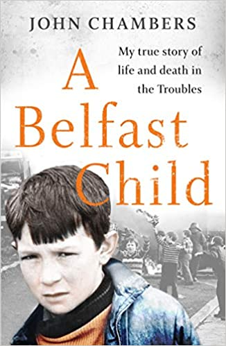 A BELFAST CHILD by John Chambers