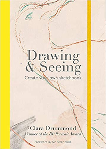 Drawing and Seeing by Clara Drummond