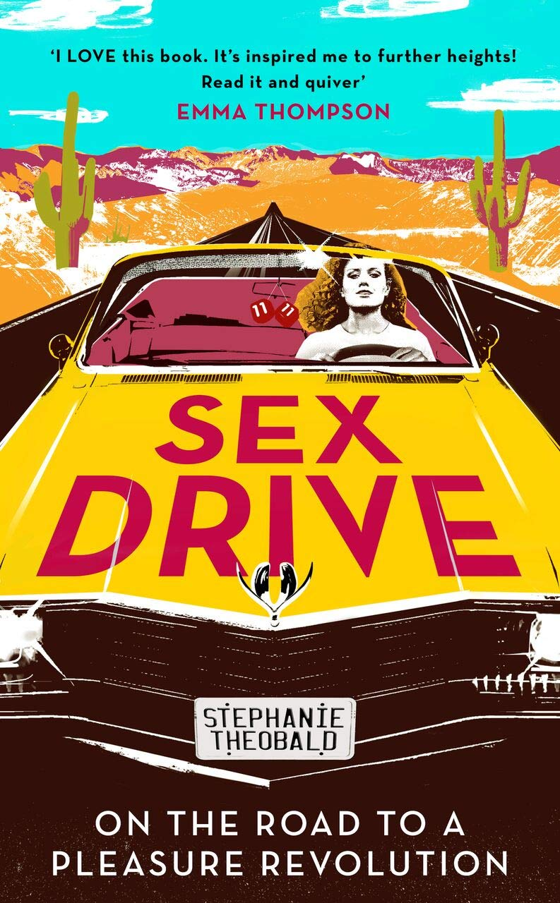 Sex Drive by Stephanie Theobald