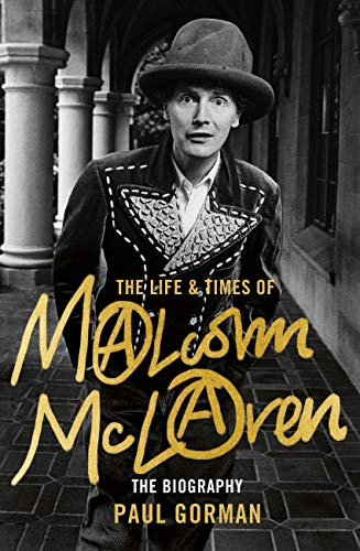 The Life and Times of Malcom McLaren by Paul Gorman